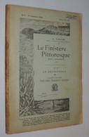 G. TOSCER / FINISTÈRE PITTORESQUE : Pont-l'Abbé, Penmarc'h, Quimper  1909 - 1901-1940