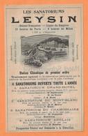 PUBLICITÉ 1905 - LES SANATORIUMS De LEYSIN ( Ligne Simplon 12 Heures De Paris ) - TRAITEMENT De La TUBERCULOSE - Advertising