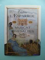 Etiquette Vin Chateau L' ESPARROU 1998 MUSCAT De RIVESLTES à CANET Pyrenees Orientales - Languedoc-Roussillon