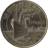 2021 MDP288 - CHERBOURG-EN-COTENTIN - La Cité De La Mer 16 (Titanic) / MONNAIE DE PARIS - 2021