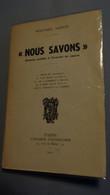 """Wilfred Monod """"Nous Savons"""" Sermons Prêchés à L'Oratoire Du Louvre  1940 - 1901-1940"""