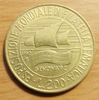 Italie - 200 Lires Exposition Mondiale De Philatélie Thématique à Gênes - Année 1992. - 200 Lire