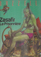 ZASAFIR LA PRISONNIERE -  BUZZELLI - E.O.  JANVIER 1985  ALBIN MICHEL - Ohne Zuordnung