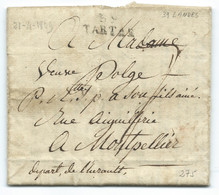 MARQUE POSTALE TARTAS LANDES POUR MONTPELLIER / 1809 /IND 10 / CHIRURGIEN MAJOR 115°R EGIMENT D'INFANTERIE DE LIGNE - 1801-1848: Voorlopers XIX