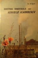 Hamsters Handboekje Voor Vervuild Vlaanderen - Door H. Gysels - 1972 - Milieu Milieuvervuiling Milieuzorg - Non Classificati