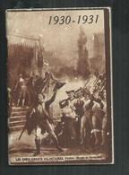 Militaria; Calendrier Du Soldat Français 1930/31; 68pages Avec Carte D'Indochine, Afrique Du Nord Et Autres - Altri