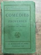 Alfred Musset - Comédies Et Proverbes : Tome Deuxième / La Renaissance Du Livre - Non Classés