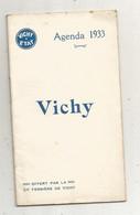 Agenda 1933 , VICHY ETAT , Cie Fermière De Vichy ,26 Pages ,4 Scans, Frais Fr 1.85 E - Altri