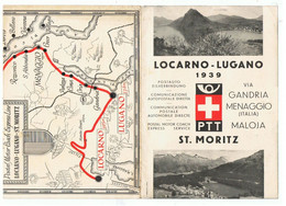 LOCARNO-LUGANO De 1939 VIA GANDRIA MENAGGIO MALOJA - Dépliants Turistici