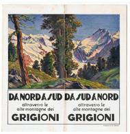 DASU DA NORD Attraverso Le Alte Montagne Dei GRIGIONI - Dépliants Turistici