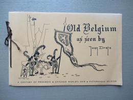 Old Belgium (cartoons) As Seen By Jean Dratz Chicago World Fair 1933 Picturesque Belgium - Europa