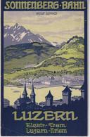 OLD BROCHURE - TOURISM - SWITZERLAND - RAILWAYS - BAHN -  SONNENBERG  LUZERN - Dépliants Turistici
