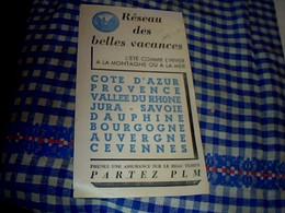 Vieux Papier Train P.L.M. Tract Resau Des Belles Vacances Année?? - Dépliants Turistici