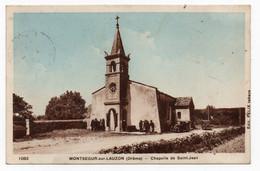 MONTSEGUR SUR LAUZON. CHAPELLE DE SAINT JEAN - Other Municipalities