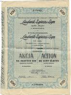 Action/Akcja 100 Zlotys Ludwik SPIESS I Syn Produits Chimiques/Spölka Akcyjna Varsovie/Warsawie 1929 + 7 Coupons/Kupon - Industrie
