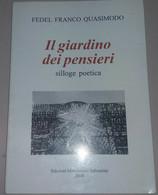 IL GIARDINO DEI PENSIERI - FEDEL FRANCO QUASIMODO - SALVEMINI - 2001 - M - Altri