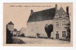 89 YONNE - ARCY SUR CURE Château Du Val Ste-Marie (voir Description) - Sonstige Gemeinden