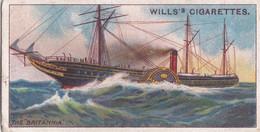 Celebrated Ships 1911 - Wills Cigarette Card - Celebrated Ships - 17 The Britannia, Cunard - Wills