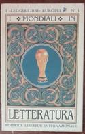 I Mondiali In Letteratura-Gian Vincenzo Pisa, Pier Luigi Vercesi-Libereur,1990-A - Altri