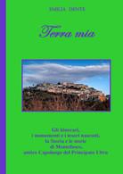 Terra Mia- Emilia Dente,  Youcanprint - P - Altri