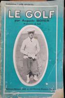 1931 LE GOLF Par Auguste BOYER - Professeur De Golf - Collection LES SPORTS - 1901-1940