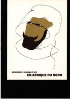 """""""Comment Mange T'on En Afrique Du Nord"""" D'après Un Dessin De Hove Années 70' Laboratoires Thérica - Andere"""