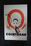 BU/1 - Buvard - Publicité - Cointreau  Liqueur /  21x13x Cm - Liquor & Beer