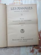 LIVRE ANCIEN LES ANNALES POLITIQUES ET LITTERAIRES JANVIER JUIN 1922 - 1901-1940