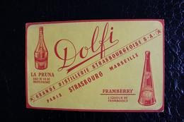 BU/6-Buvard-Publicité-Grande Distillerie Strasbourgeoise S.A,La Pruna Eaux De Vie-Framberry Liqueur De Framboises /21x13 - Liquor & Beer