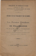 POLLINKHOVE - Société D'Agriculture - Les Premiers Présidents - Baron E. Boissonnet - Douai, 1903, A. Bassée (V488) - 1901-1940