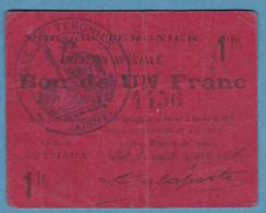 1 Franc Tergnier  15 Aout 1915   0 Trou épingle Plis ++ 0 Fente  80 Mm / 63 Mm - Bonds & Basic Needs