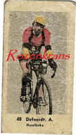 Small Chromo André Defoort Defoordt Harelbeke Belgisch Kampioen 1941 Wielrenner Cycliste Cycling Wielrennen Coureur - Wielrennen