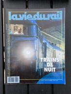VIE DU RAIL 1991 2314 TRANS EUROP NIGHT TEN CIWL PANZERZUG BATIGNOLLES PENLY - Eisenbahnen & Bahnwesen