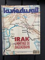 VIE DU RAIL 1990 2266 IRAK L'HERITAGE DU BAGDADBAHN - Eisenbahnen & Bahnwesen