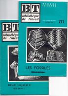 BT 221 Et 222 : 1953 : LES FOSSILES (généralités) + BEAU FOSSILE (qui Es-tu ?) - Natur