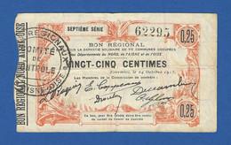 France 25 Centimes 1915 - Bon Régional - Départements Du Nord, De L'Aisne Et De L'Oise - AVF - Bonds & Basic Needs