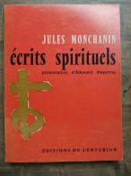 Jules Monchanin - Écrits Spirituels / Éditions Du Centurion, 1965 - Sonstige