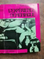 Ernest De Gengenbach - L'éxpérience Démoniaque / Eric Losfeld Éditeur, 1968 - Sonstige
