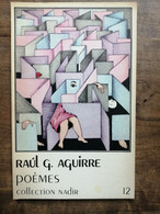 Raúl G.  Aguirre - Poèmes / Collection Nadir, 1984 - Sonstige