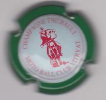 Capsule Champagne THIEBAULT Pierre { NR : Moto Ball Club Vitryat , Contour Vert } {S42-21} - Non Classificati