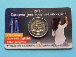 2015 Europees Jaar Voor Ontwikkeling > Koninklijke Munt Van België ( Zie Foto's > For Grade, Please See Photo ) ! - Belgien