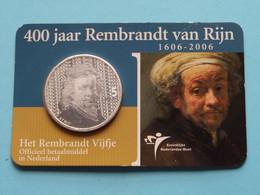 2006 > 400 Jaar REMBRANDT Van RIJN > 5 Euro Zilver > Koninklijke Nederlandse Munt ( Zie Foto's > For Grade > Detail ) ! - Niederlande