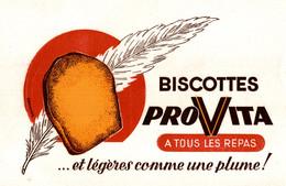 Buvard Biscottes ProVita à Tous Les Repas Et Légères Comme Une Plume ! - Biscottes