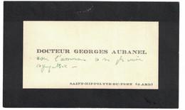 DOCTEUR GEORGES AUBANEL SAINT-HIPPOLYTE-DU-FORT GARD - Visiting Cards