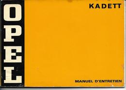 OPEL KADETT Manuel D'entretien Décembre 1974 + Supplément Au Manuel Daté De Janvier 1975 - Cars