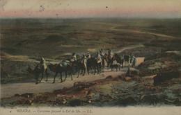 Algérie - BISKRA - Caravane Passant Le Col De Sfa - Biskra
