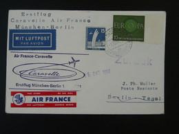 Lettre Premier Vol First Flight Cover Munchen Berlin Caravelle Air France Europa 1961 Ref 101713 - Briefe U. Dokumente
