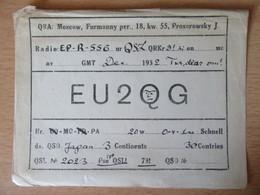 URSS / USSR / CCCP - Carte QSL Radio EU2QG - Moscou / Moscow - 1932 - Sur Papier Fin Et Souple - Radio Amatoriale