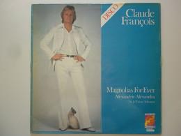 Claude François 33Tours Vinyle Magnolias For Ever - Non Classificati