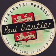 ÉTIQUETTE DE FROMAGE  - CAMEMBERT -  PAUL GAUTIER  - FABRIQUÉ DANS LE PAYS D'AUGE 45% - Cheese